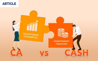 Chiffre d'affaires vs cash : Comment réconcilier les Commerciaux et les Financiers ?